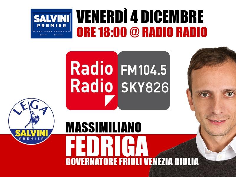 Massimiliano Fedriga a Radio Radio (Radio Radio)