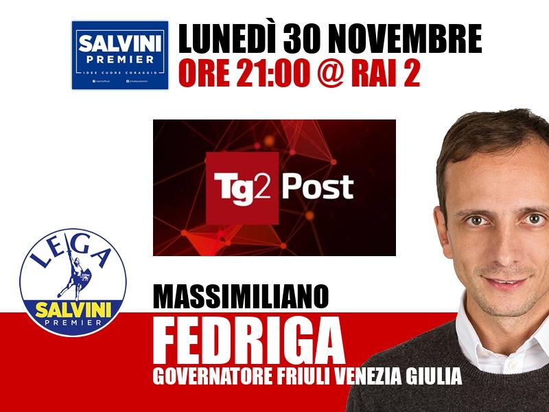 Massimiliano Fedriga a TG2 Post (Rai 2)