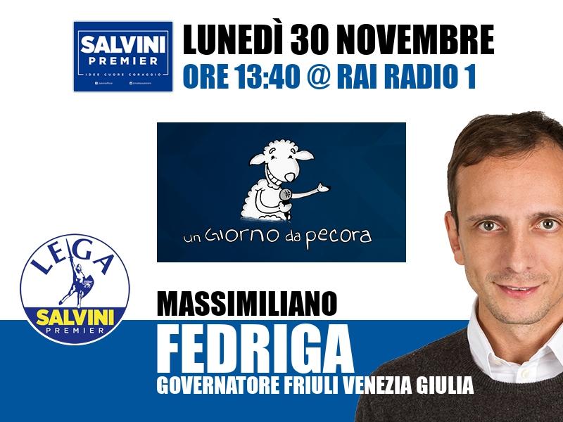 Massimiliano Fedriga a Un Giorno da Pecora (Rai Radio 1)