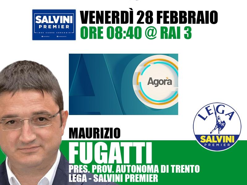 Maurizio Fugatti a Agorà (Rai 3)