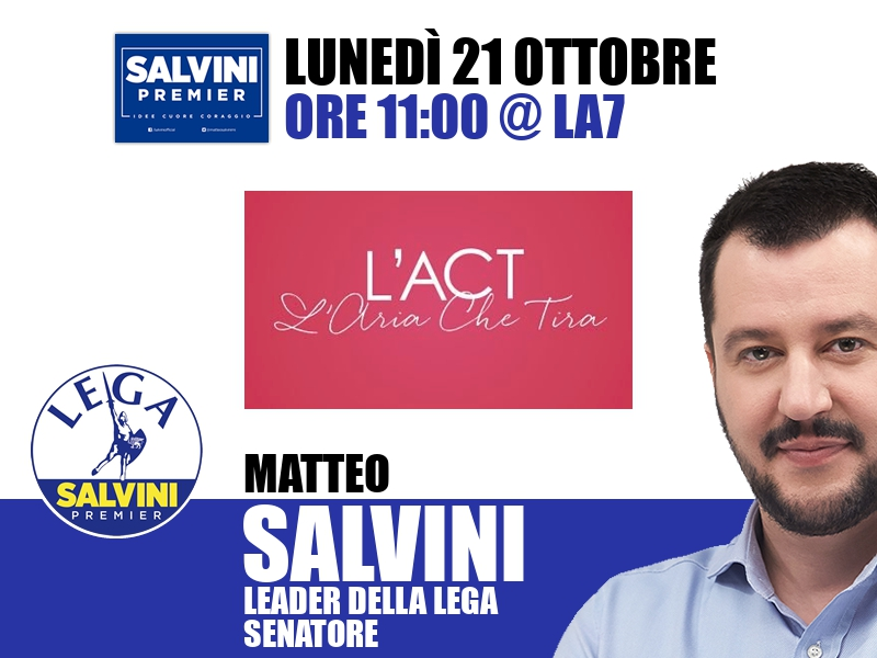 Matteo Salvini a L'Aria che Tira (La7)