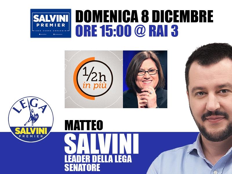 Matteo Salvini a Mezz'ora in più (Rai 3)