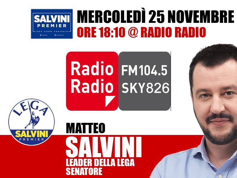 Matteo Salvini a Radio Radio (Radio Radio)