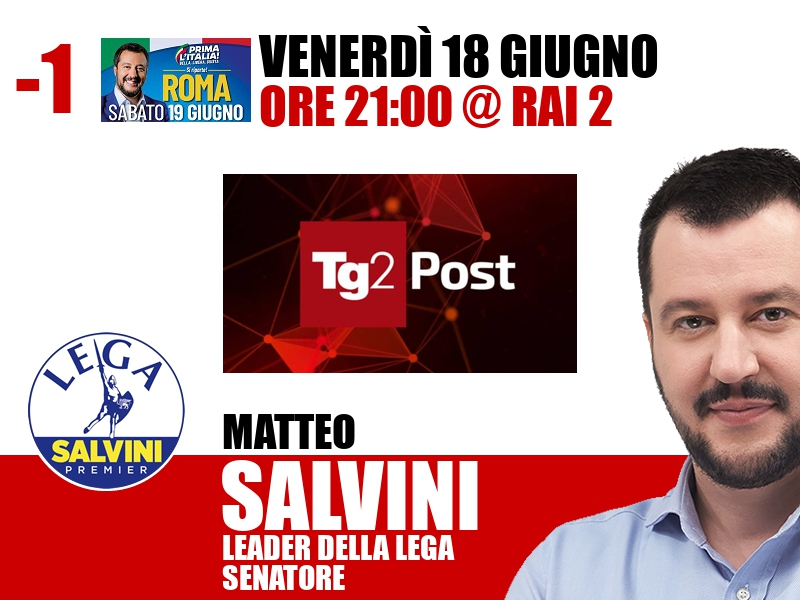 Matteo Salvini a TG2 Post (Rai 2)