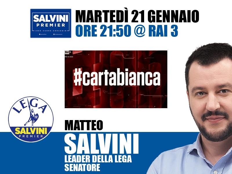 Matteo Salvini a #cartabianca (Rai 3)