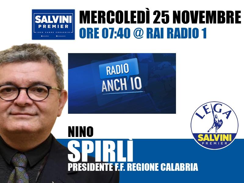 Nino Spirlì a Radio Anch'io (Rai Radio 1)