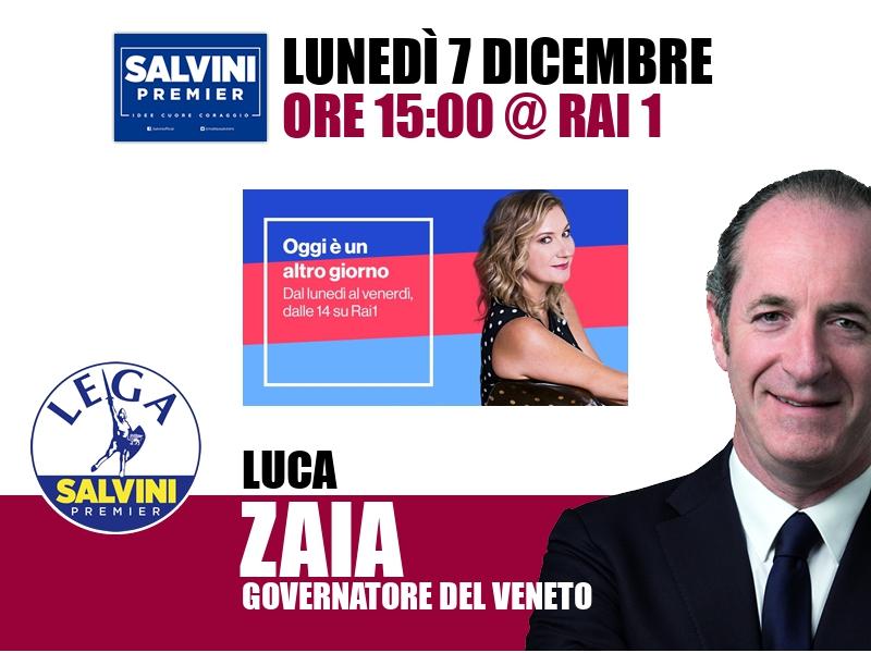 Luca Zaia a Oggi è un altro giorno (Rai 1)